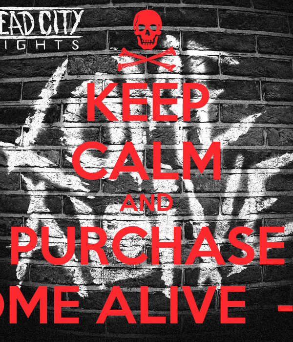 KEEP CALM AND PURCHASE COME ALIVE  - EP