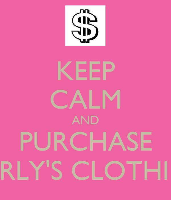KEEP CALM AND PURCHASE CURLY'S CLOTHING