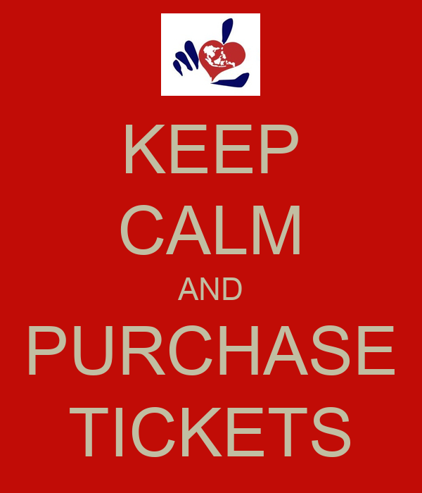 KEEP CALM AND PURCHASE TICKETS