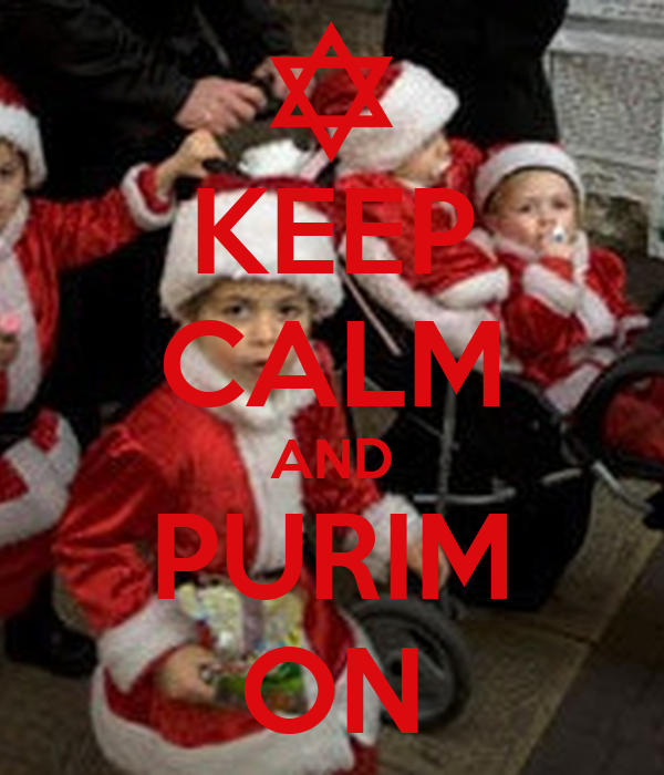KEEP CALM AND PURIM ON