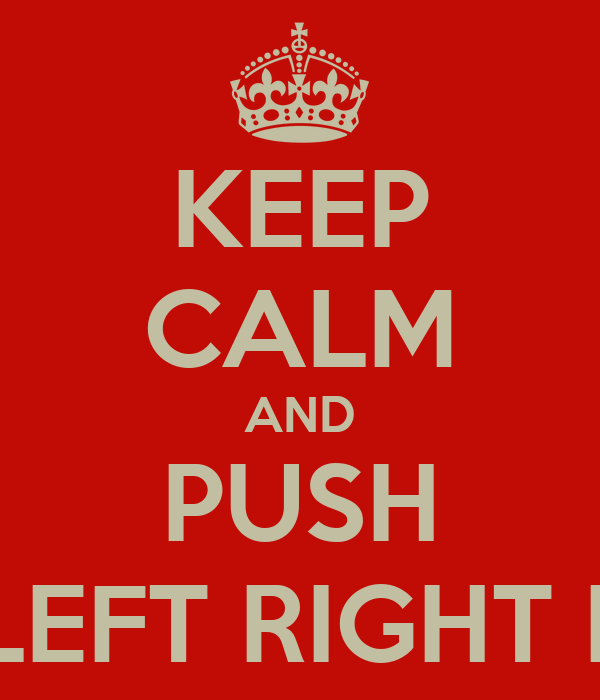 keep calm and push up up down down left right left right b a start