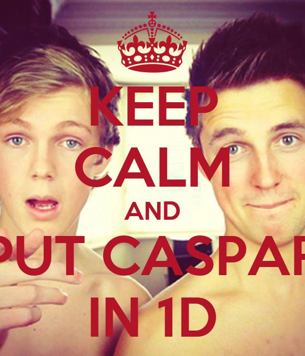 KEEP CALM AND PUT CASPAR IN 1D