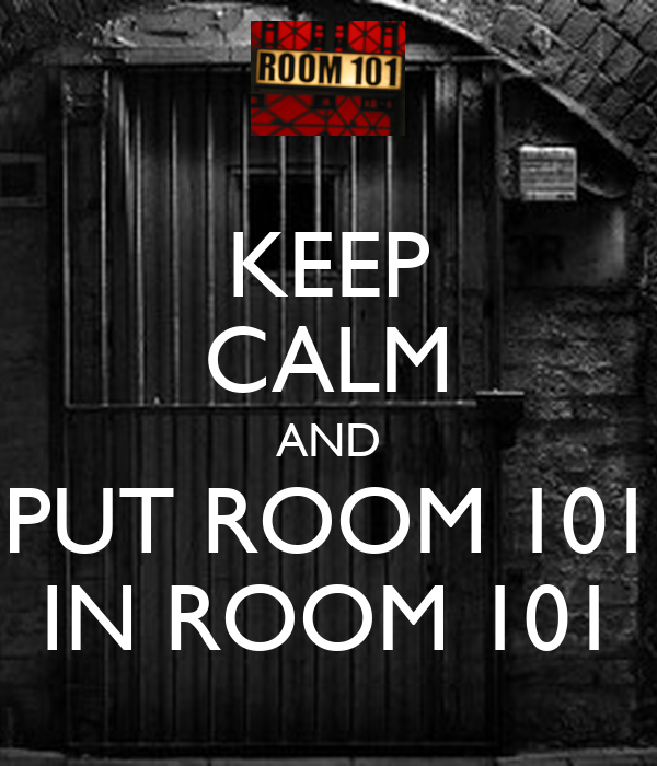 KEEP CALM AND PUT ROOM 101 IN ROOM 101 Poster | vea | Keep Calm-o ...