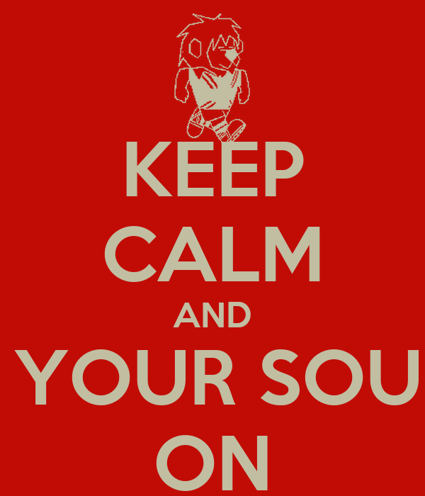 KEEP CALM AND PUT YOUR SOUNDS ON