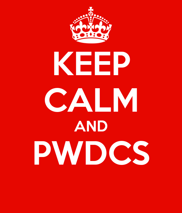 KEEP CALM AND PWDCS