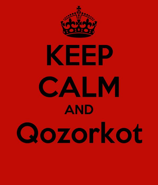 KEEP CALM AND Qozorkot