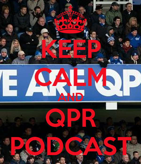 KEEP CALM AND QPR PODCAST