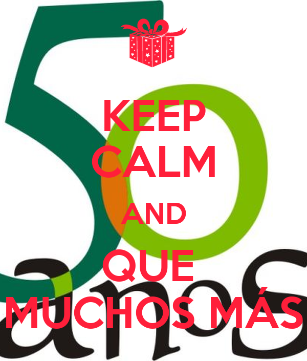 KEEP CALM AND QUE  MUCHOS MÁS