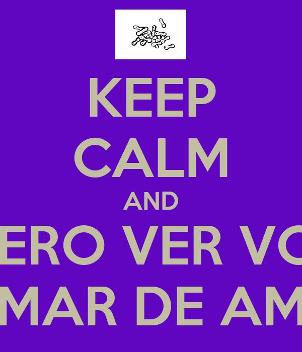 KEEP CALM AND QUERO VER VOCÊ ME CHAMAR DE AMENDOIN