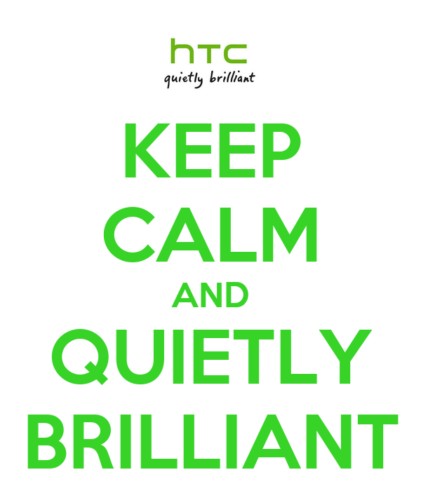 KEEP CALM AND QUIETLY BRILLIANT