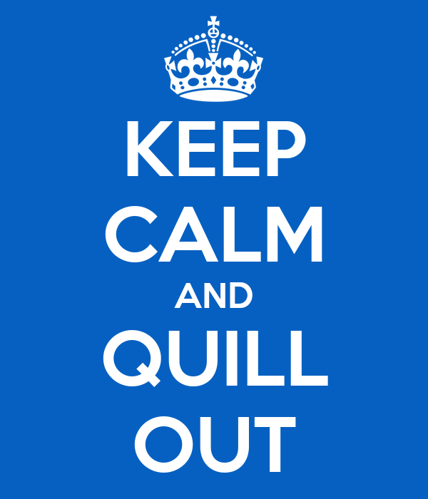 KEEP CALM AND QUILL OUT