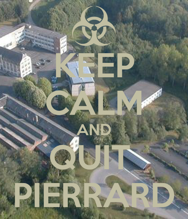 KEEP CALM AND QUIT  PIERRARD
