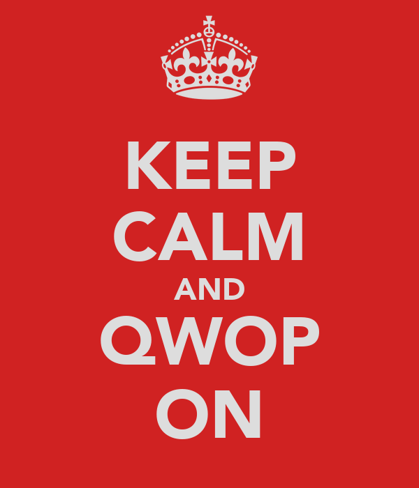 KEEP CALM AND QWOP ON