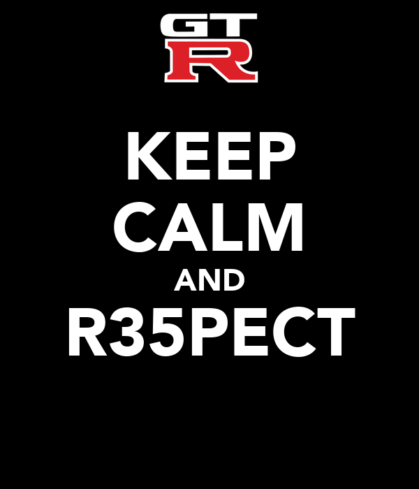 KEEP CALM AND R35PECT