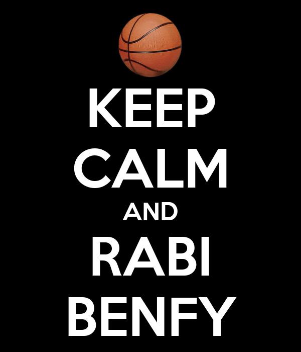 KEEP CALM AND RABI BENFY