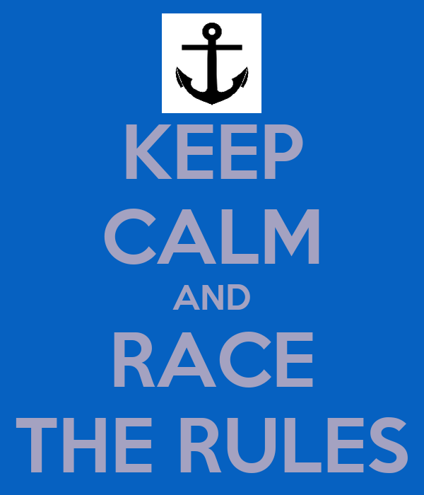 KEEP CALM AND RACE THE RULES