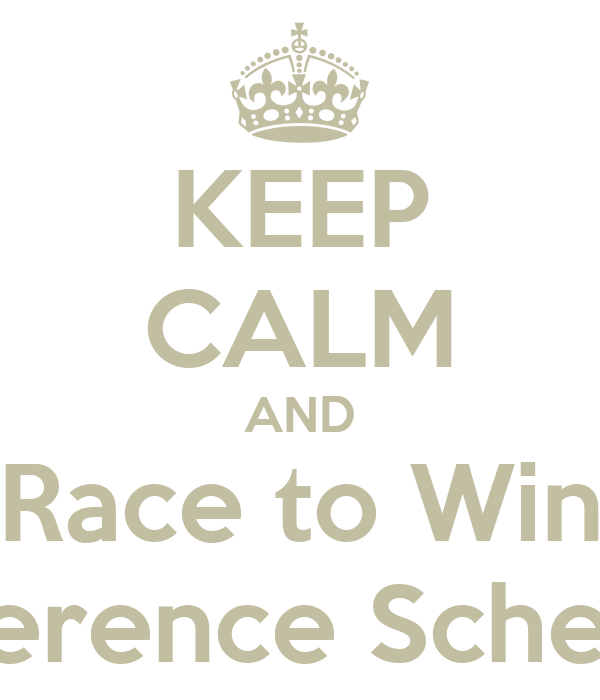 KEEP CALM AND Race to Win Adherence Schedule