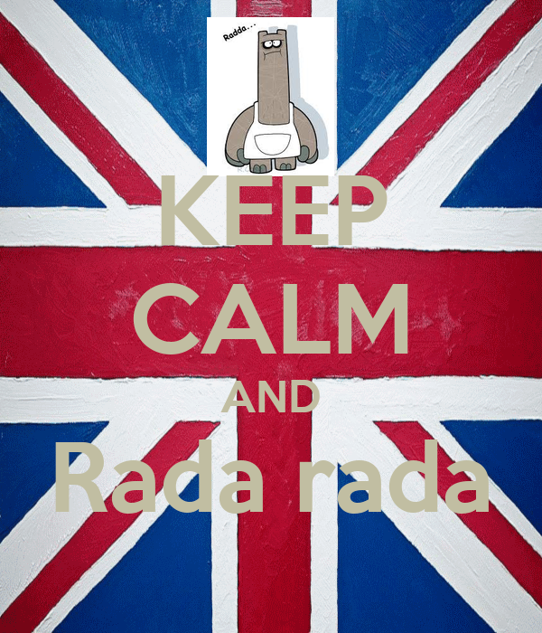 KEEP CALM AND Rada rada