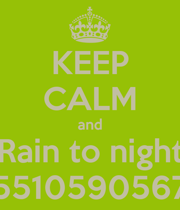 KEEP CALM and Rain to night 5510590567