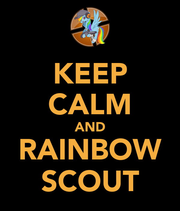KEEP CALM AND RAINBOW SCOUT