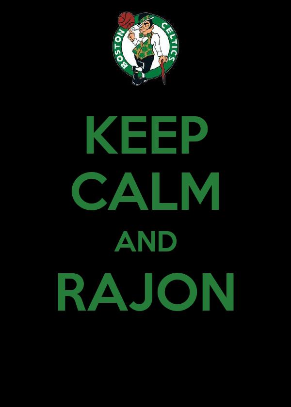 KEEP CALM AND RAJON
