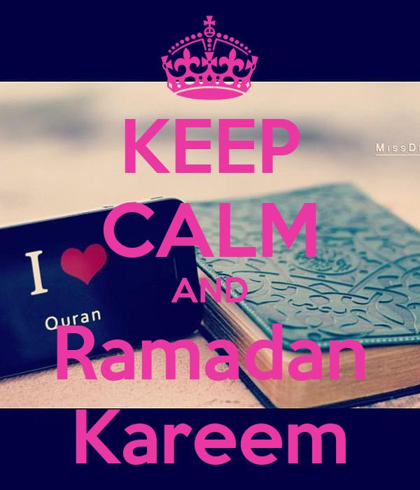 KEEP CALM AND Ramadan Kareem