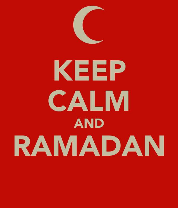 KEEP CALM AND RAMADAN