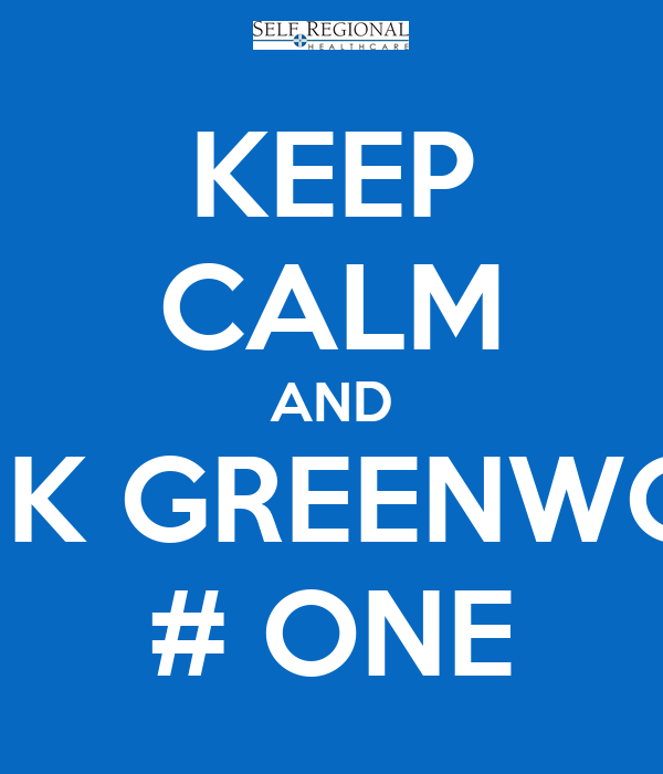 KEEP CALM AND RANK GREENWOOD # ONE