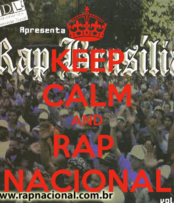 KEEP CALM AND RAP  NACIONAL
