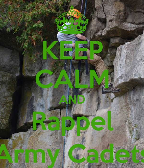 KEEP CALM AND Rappel (Army Cadets)