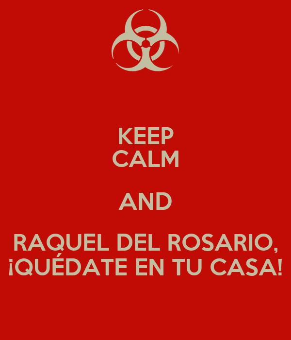 Keep calm and raquel del rosario qu date en tu casa for Decoracion casa raquel del rosario