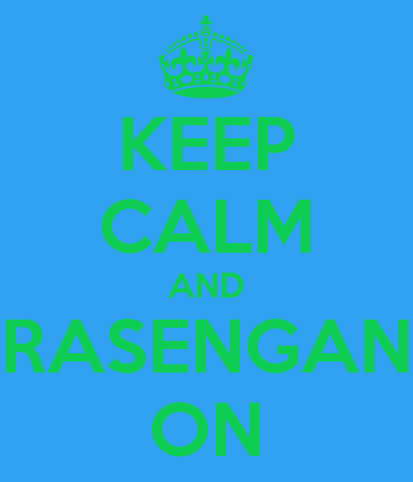 KEEP CALM AND RASENGAN ON