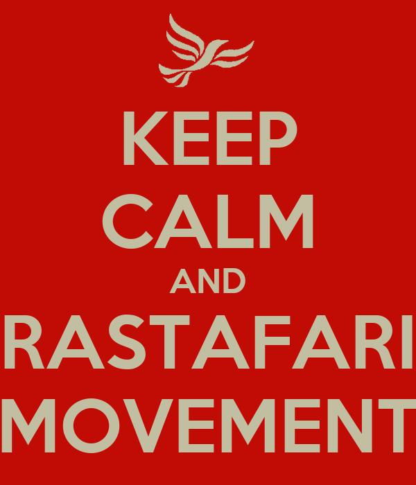 KEEP CALM AND RASTAFARI MOVEMENT