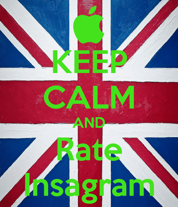 KEEP CALM AND Rate Insagram