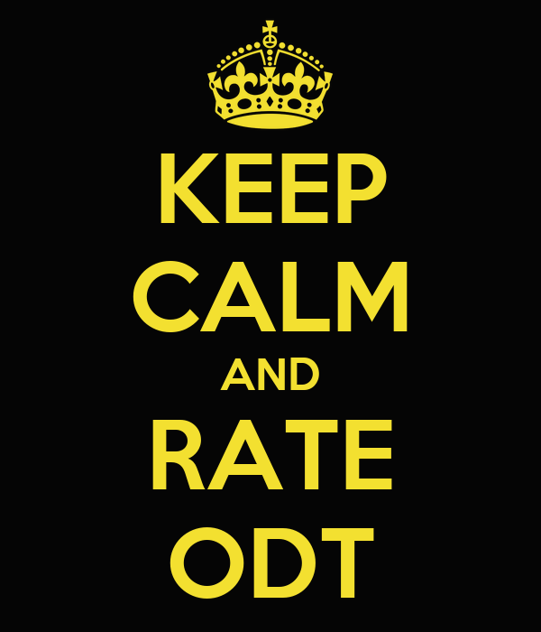KEEP CALM AND RATE ODT