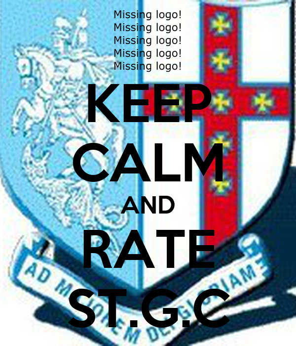 KEEP CALM AND RATE ST.G.C
