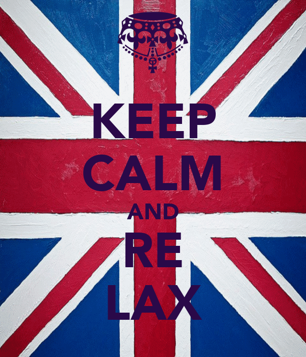 KEEP CALM AND RE LAX