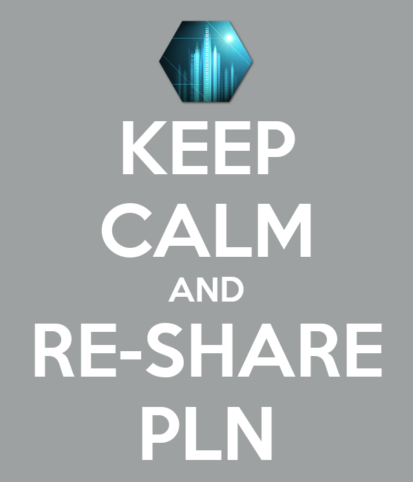 KEEP CALM AND RE-SHARE PLN