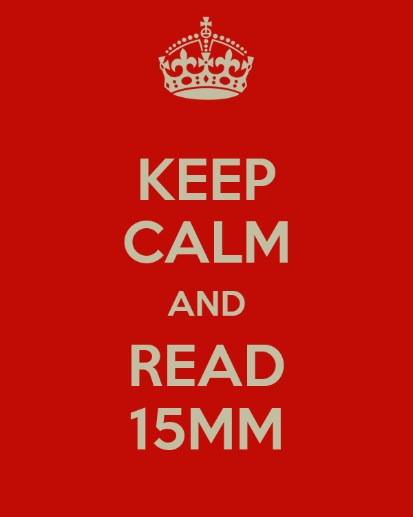 KEEP CALM AND READ 15MM