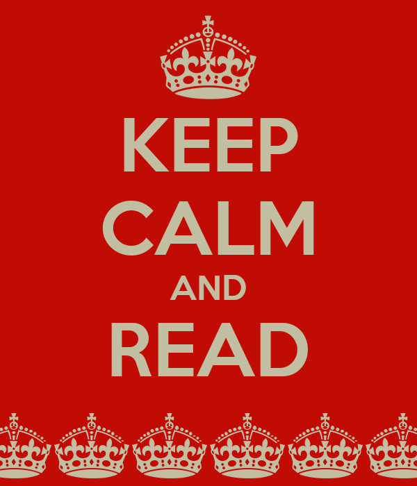 KEEP CALM AND READ ^^^^^^^^^^^^