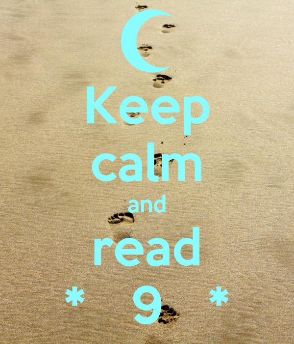 Keep calm and read *   9   *