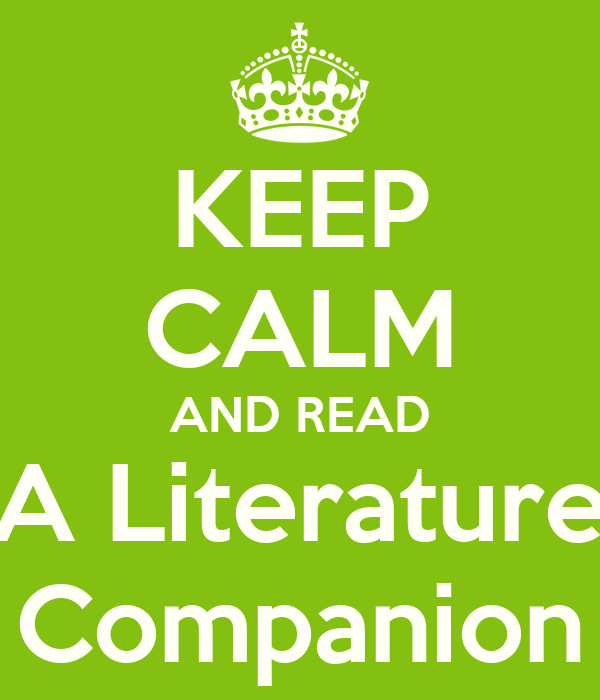 KEEP CALM AND READ A Literature Companion