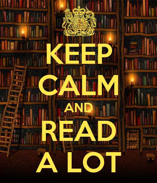 KEEP CALM AND READ A LOT