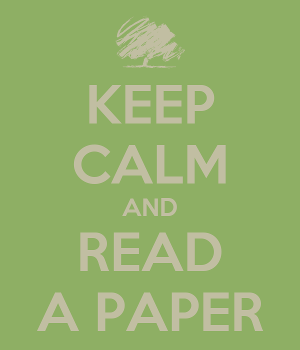 KEEP CALM AND READ A PAPER