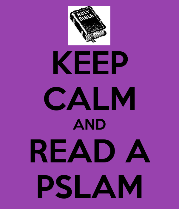 KEEP CALM AND READ A PSLAM