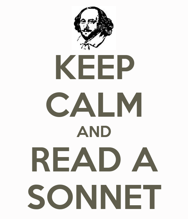 KEEP CALM AND READ A SONNET