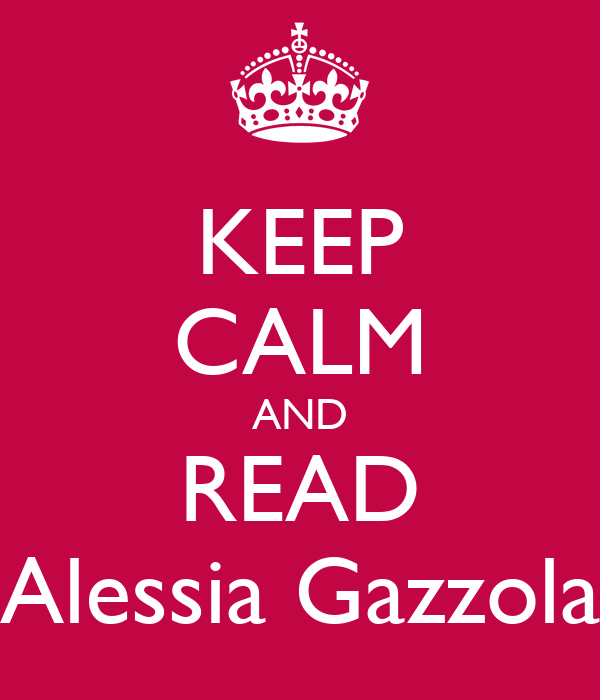 KEEP CALM AND READ Alessia Gazzola