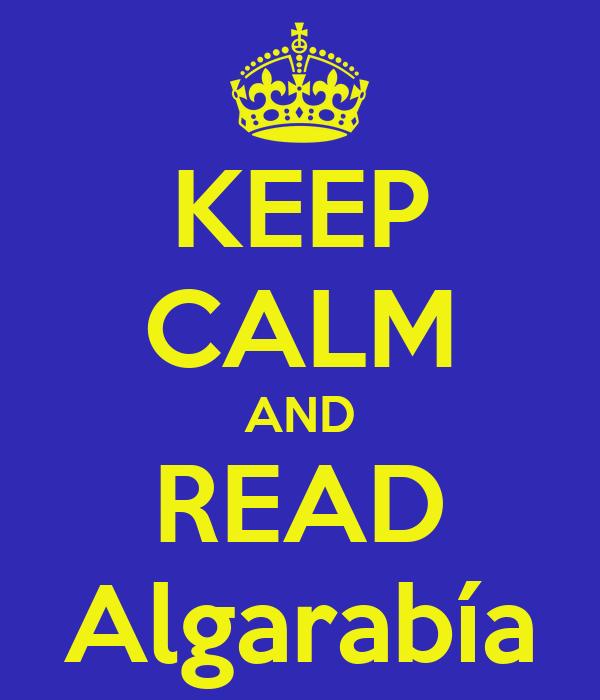 KEEP CALM AND READ Algarabía