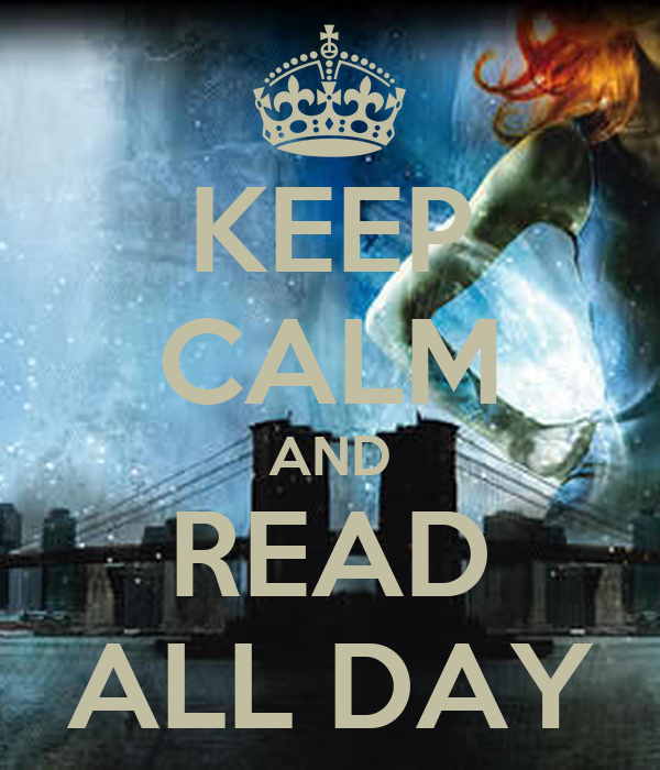 KEEP CALM AND READ ALL DAY