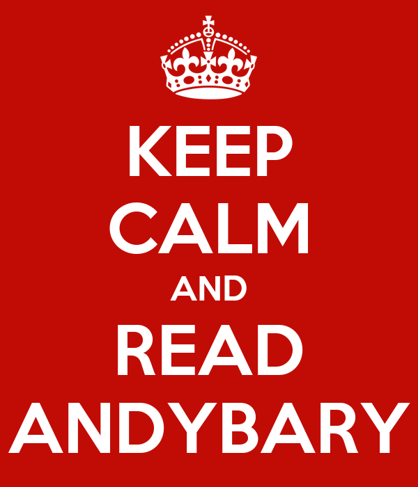 KEEP CALM AND READ ANDYBARY